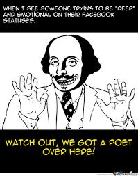 Poetry Meme - yes shakespeare s here to remind you you re not a poet by anleu22