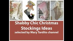 shabby chic christmas stockings ideas christmas crafts to make