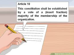 how to write a constitution 12 steps with pictures wikihow