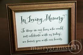 in loving memory wedding sign in loving memory wedding memorial sign thick style