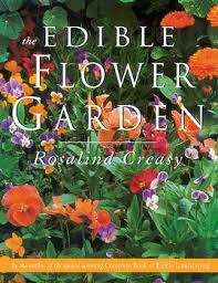 the edible flower garden book by rosalind creasy official