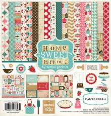 The Sweet Home Sheets Collections Echo Park Paper Co Home Sweet Home