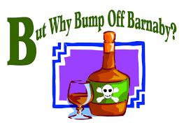 cartoon no alcohol studio b performing arts but why bump off barnaby