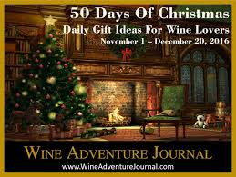50 christmas gift ideas for wine lovers u2013 day 5 wine adventure