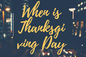 when is thanksgiving in usa thanksgiving day 2017