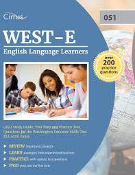 west e english language learners 051 study guide test prep and
