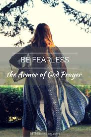 be fearless the armor of god prayer