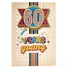 60 years birthday card 60th birthday card 60 years card factory