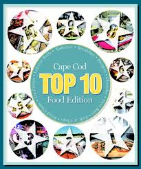 cape cod top 10 food edition 2017 cape cod online