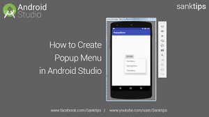 android popup how to create popup menu in android studio sanktips