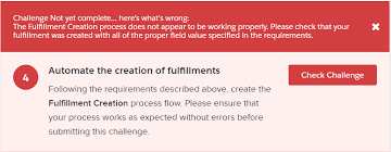 Challenge Not Working Superbadge Challenge 4 The Fulfillment Creation Process Does
