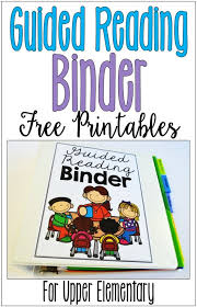Guided Reading How To Organize Guided Reading Binder For Elementary Free Forms Binder