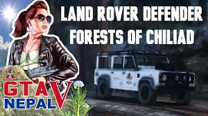 Gta 5 Nepal Land Rover Defender Forests Of Chiliad