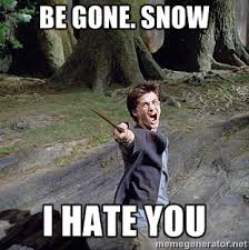 Hate Snow Meme - i hate snow facebook pinterest funny quotes and humor