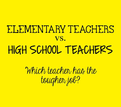 High School Teacher Memes - mrs orman s classroom elementary vs high school teachers who has