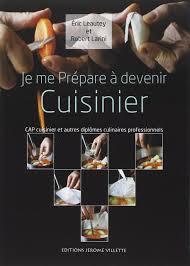 brevet professionnel cuisine métier cuisinier comment devenir cuisinier etudes cuisinier