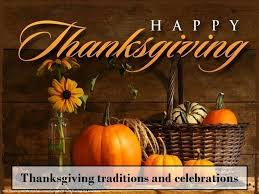 Traditions On Thanksgiving Thanksgiving Traditions And Celebrations Ppt Download