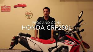honda crf250l dual sport pros and cons youtube