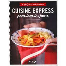 livre de cuisine pour tous les jours cuisine express pour tous les jours livre cuisine salée cultura