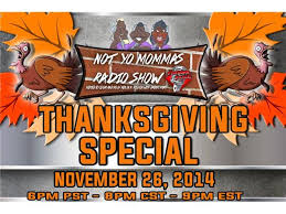 not yo mommas radio show thanksgiving special 11 26 by pipe bomb