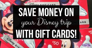 vacation gift cards how we saved money by booking a disney vacation with gift cards
