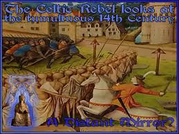 a 100 years of calamity the celtic rebel