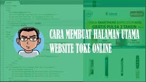 membuat web sederhana dengan javascript tutorial programing cara membuat halaman utama toko online youtube