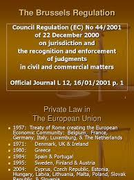 Council Regulation Ec No 44 2001 Brussels Brussels Regulation Ppt Jurisdiction European Economic Community