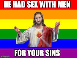 Gay Gay Gay Meme - jesus religion gay gaysus meme orgy