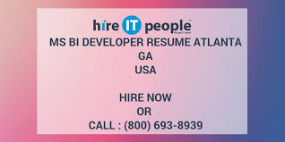 Msbi Experienced Resumes Ms Bi Developer Resume Atlanta Ga Hire It People We Get It Done