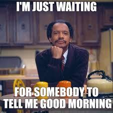 Goodmorning Meme - memes good morning 28 images 29 sunshine good morning memes