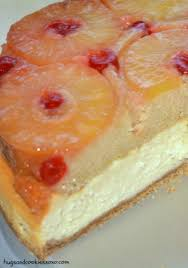 pineapple upside down cheesecake hugs and cookies xoxo