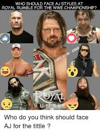 Aj Styles Memes - who should face aj styles at royal rumble for the wwe chionship