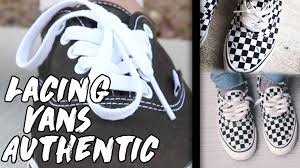 shoelace pattern for vans how to lace vans authentic youtube