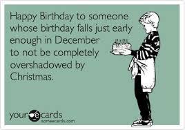 December Birthday Meme - 7 ways to make sure december birthdays don t get lost in the shuffle