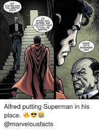 Alfred Meme - not staying for tea master kent i m afraid not alfred and you don t