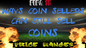 ways coin sellers can still sell fut coins after price range