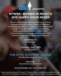 womeninmusic wim nyc ntwrk women in music u0027s nyc happy hour mixer