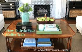 project design how to style your coffee table classic casual home