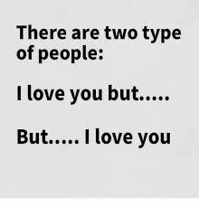 But I Love You Meme - 25 best memes about but i love you but i love you memes