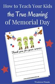 teach your kids the true meaning of memorial day