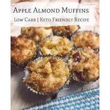 apple almond muffin low carb keto friendly
