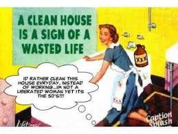 Housewife Meme - clean house meme i awesome smart project on h3 danieledance com