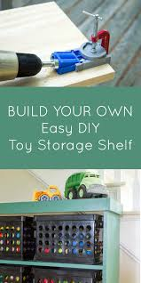 Diy Wood Toy Storage by The Best Tool For Building Furniture Diy Toy Storage Shelf The