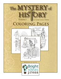 The Mystery Of History Volume I Coloring Pages Bright Ideas Press Mystery Coloring Pages