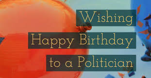 Samples Of Birthday Wishes Happy Birthday Wishes For A Political Leader Holidappy