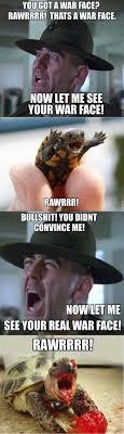 War Face Meme - let me see your war face funny