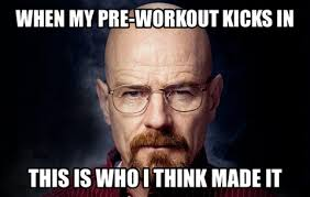 Pre Workout Meme - stop abusing your pre workout