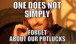 Potluck Meme - 28 best potluck images on pinterest potlucks funny stuff and