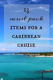Top 10 Must Pack Cruise by Top 10 Must Pack Items For A And Canadian Cruise